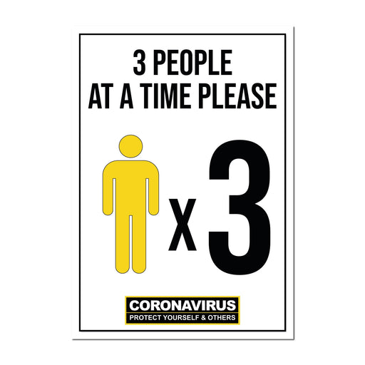 3 People At A Time, Window Signs For Shops, Pubs, Restaurants & Hotels