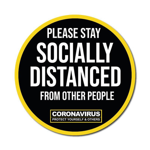 Please Stay Socially Distanced, Vinyl Circular Sticker, 10 pack – 105mm and 300mm