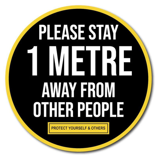 Please Stay 1 Metre Away From Other People, Outdoor/Heavy Duty Usage - 60cm Diameter
