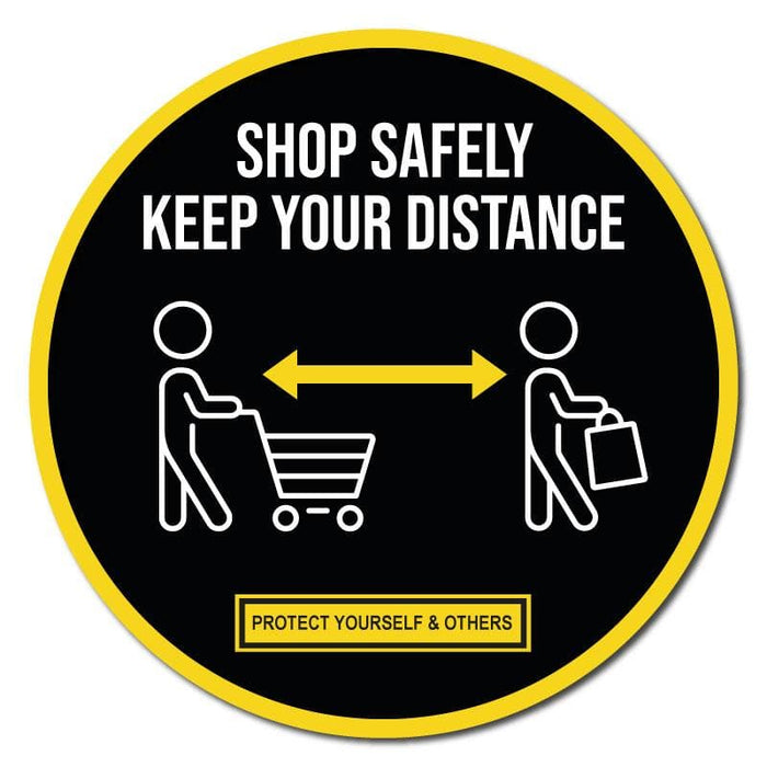 Shop Safely Keep Your Distance, Circular Floor Signage, Outdoor/Heavy Duty Usage - 60cm Diameter