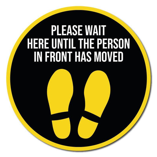 Wait Here Until Person Infront Moves, Indoor Circle Floor Signage, 300mm Diameter (Pack of 5)