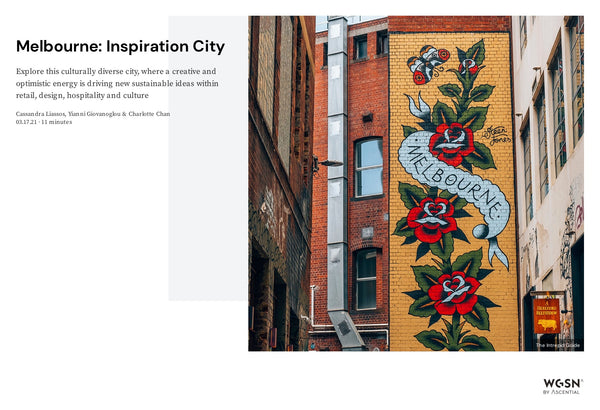 "WGSN - ""Melbourne: Inspiration city"""