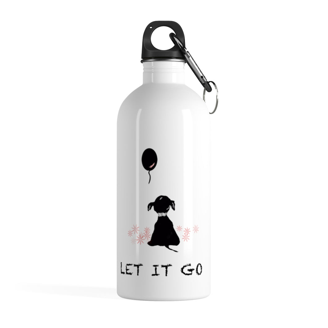 Let It Go - Stainless Steel Water Bottle