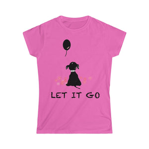 Let It Go - Women's Softstyle Tee