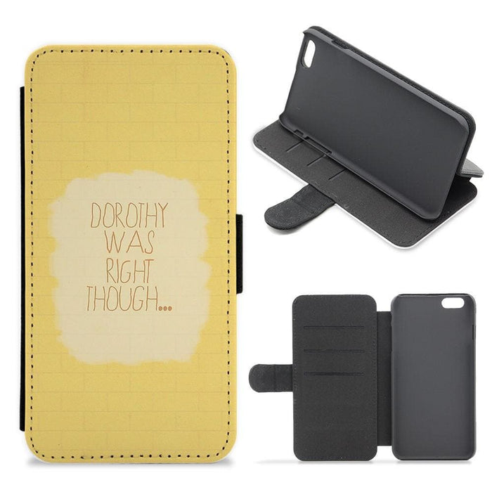 But Dorothy Was Right Though - Arctic Monkeys Flip Wallet Phone Case - Fun Cases
