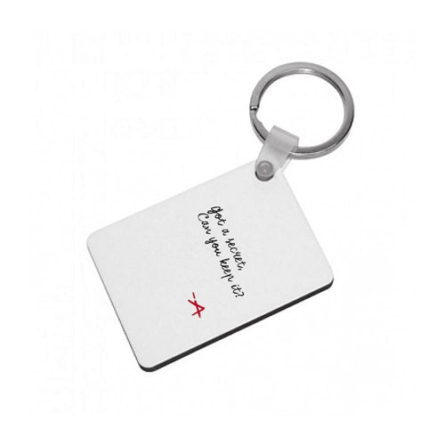 Got A Secret, Can You Keep It? - Pretty Little Liars Keyring - Fun Cases