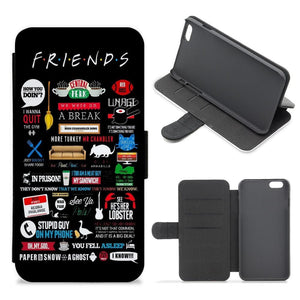 All The Quotes - Friends Flip / Wallet Phone Case - Fun Cases