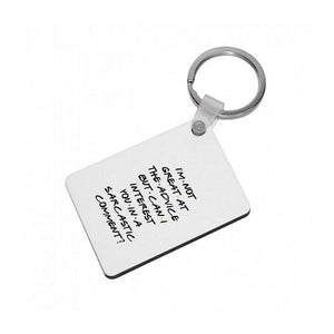 Can I Interest You In A Sarcastic Comment? Friends Keyring - Fun Cases