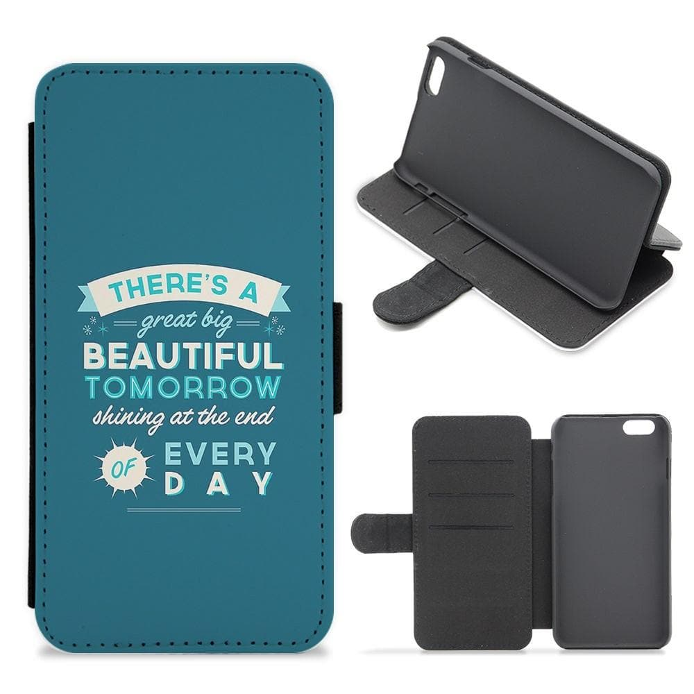 There's A Great Big Beautiful Tomorrow Flip Wallet Phone Case - Fun Cases