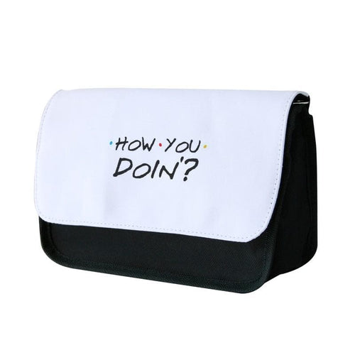 How You Doin' - Friends Pencil Case - Fun Cases