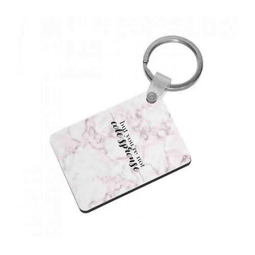 But You're Not Cole Sprouse - Marble Keyring - Fun Cases