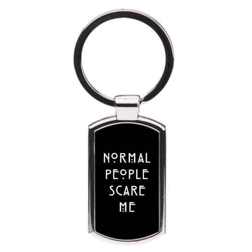 Normal People Scare Me - Black American Horror Story Luxury Keyring