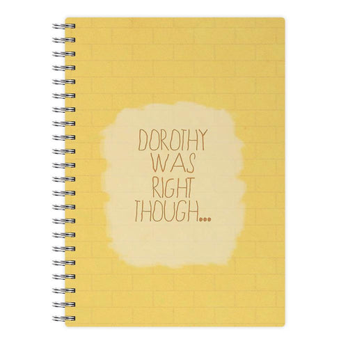 But Dorothy Was Right Though - Arctic Monkeys Notebook - Fun Cases
