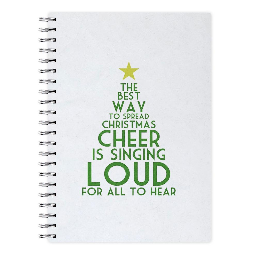 The Best Way To Spread Christmas Cheer - Elf Notebook