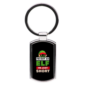 I'm Not An Elf I'm Just Short - Christmas Luxury Keyring