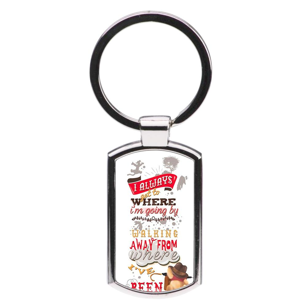 I Always Get Where I'm Going - Winnie The Pooh Quote Luxury Keyring