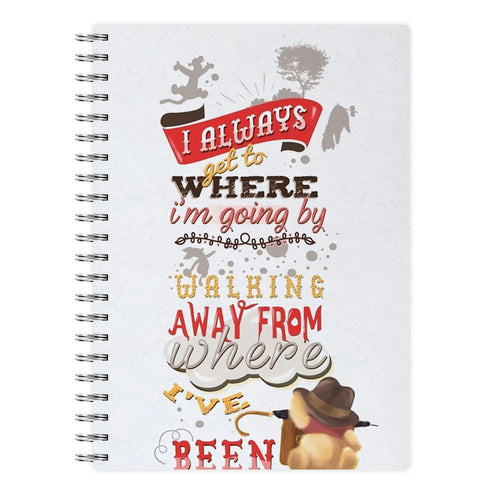 I Always Get Where I'm Going - Winnie The Pooh Quote Notebook