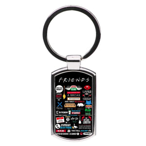 All The Quotes - Friends Luxury Keyring