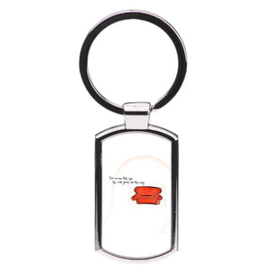 No One Told You Life Was Gonna Be This Way - Friends Luxury Keyring