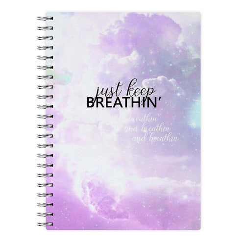 Just Keep Breathin - Ariana Grande Notebook