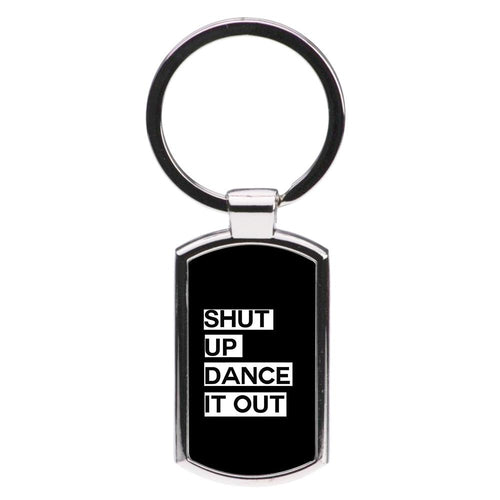 Shut Up Dance It Out - Grey's Anatomy Luxury Keyring