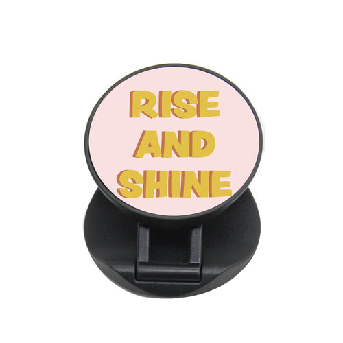 Rise And Shine - Kardashian FunGrip