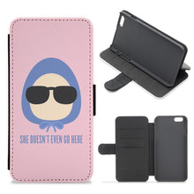 She Doesn't Even Go Here - Mean Girls Flip / Wallet Phone Case