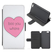 Boo You Whore - Heart - Mean Girls Flip / Wallet Phone Case