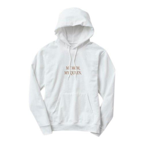 My Mum, My Queen - Mother's Day Hoodie