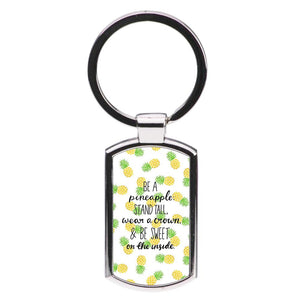 Be A Pineapple Luxury Keyring