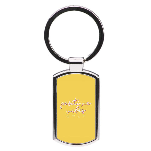 Positive Vibes Only - Yellow Positivity Luxury Keyring