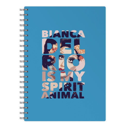 Bianca Del Rio Is My Spirit Animal - RuPaul  Notebook