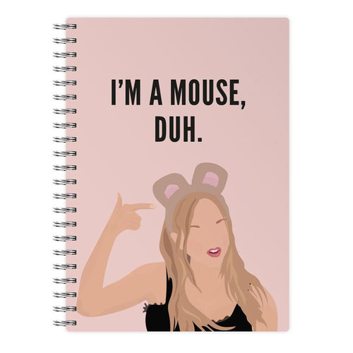I'm A Mouse, Duh - Halloween Notebook