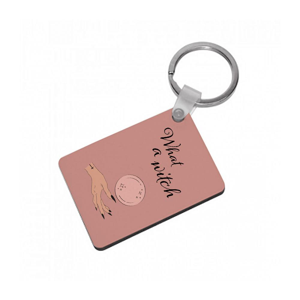 What A Witch - Halloween Keyring