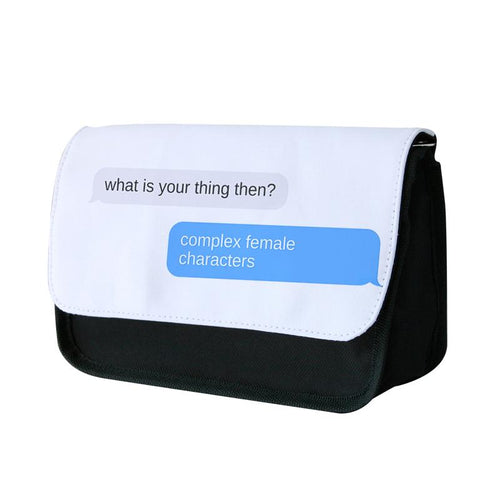 Complex Female Characters Text - Sex Education Pencil Case