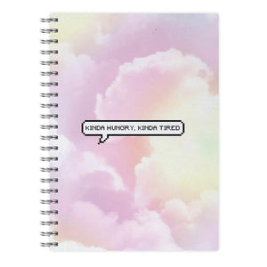 Kinda Hungry, Kinda Tired Notebook - Fun Cases