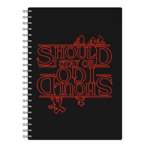 Should I Stay Or Should I Go Upside Down - Stranger Things Notebook