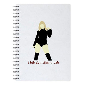 I Did Something Bad - Taylor Swift Notebook