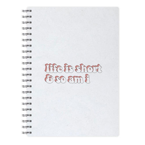 ife Is Short And So Am I - TikTok Notebook