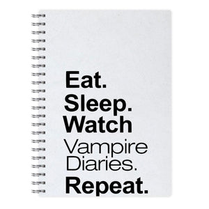 Eat Sleep Watch Vampire Diaries Repeat Notebook - Fun Cases