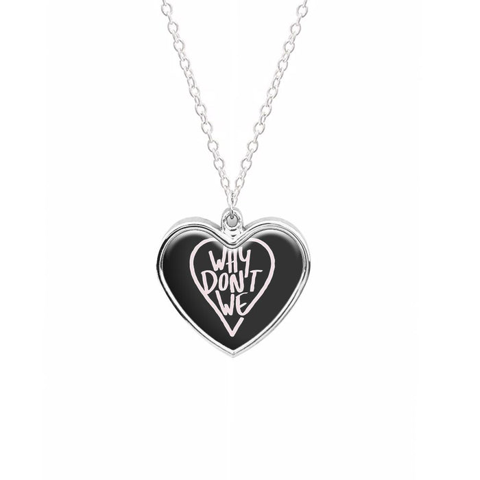 Why Don't We Heart Necklace
