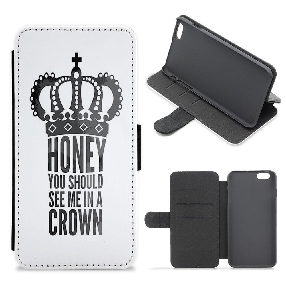 Honey You Should See Me In A Crown - Sherlock Flip / Wallet Phone Case - Fun Cases