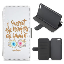 I Suspect The Nargles Are Behind It - Harry Potter Flip / Wallet Phone Case - Fun Cases