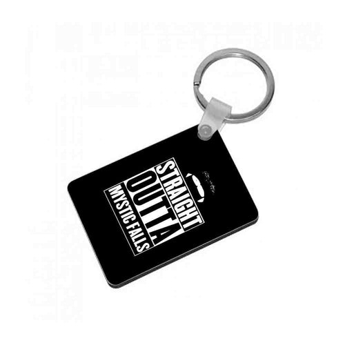 Straight Outta Mystic Falls - Vampire Diaries Keyring - Fun Cases