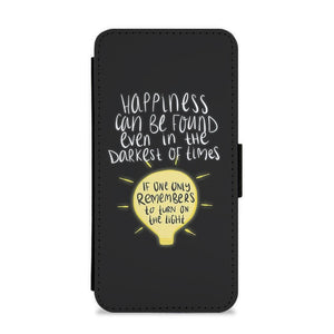 Happiness Can Be Found In The Darkest of Times - Harry Potter Flip / Wallet Phone Case - Fun Cases