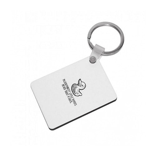 Bloodythirsty Little Beasts Never Trust A Duck - Shadowhunters Keyring - Fun Cases