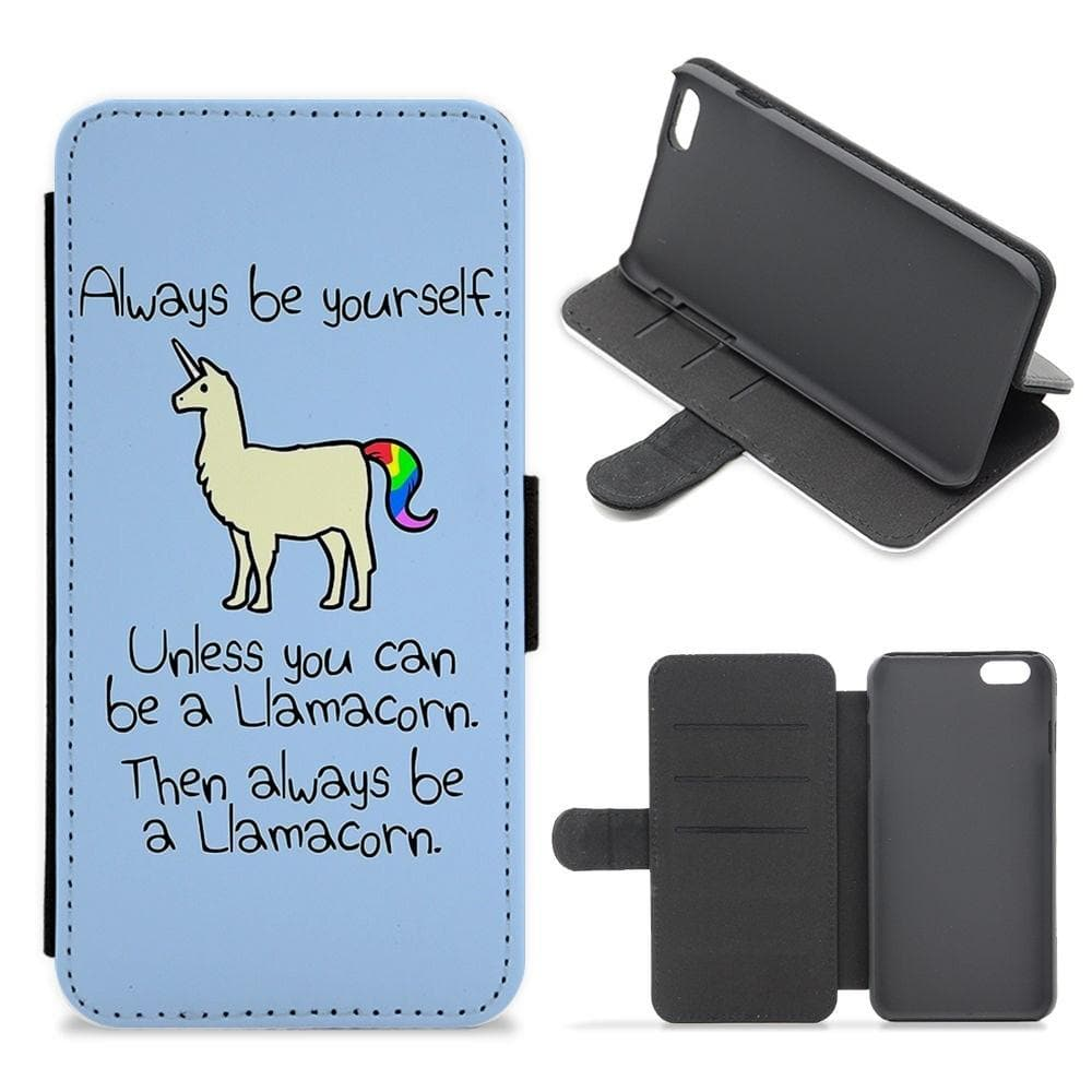 Always Be Yourself, Unless You Can Be A Llamacorn Flip / Wallet Phone Case - Fun Cases
