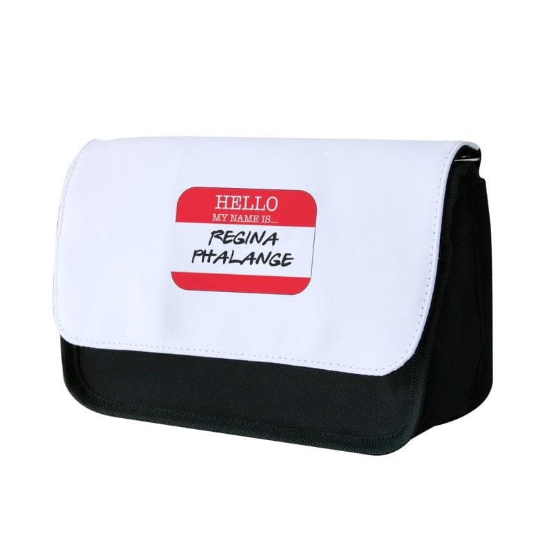 Hello My Name Is Regina Phalange - Friends Pencil Case - Fun Cases