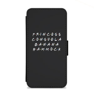 Princess Consuela Banana Hammock - Friends Flip Wallet Phone Case - Fun Cases