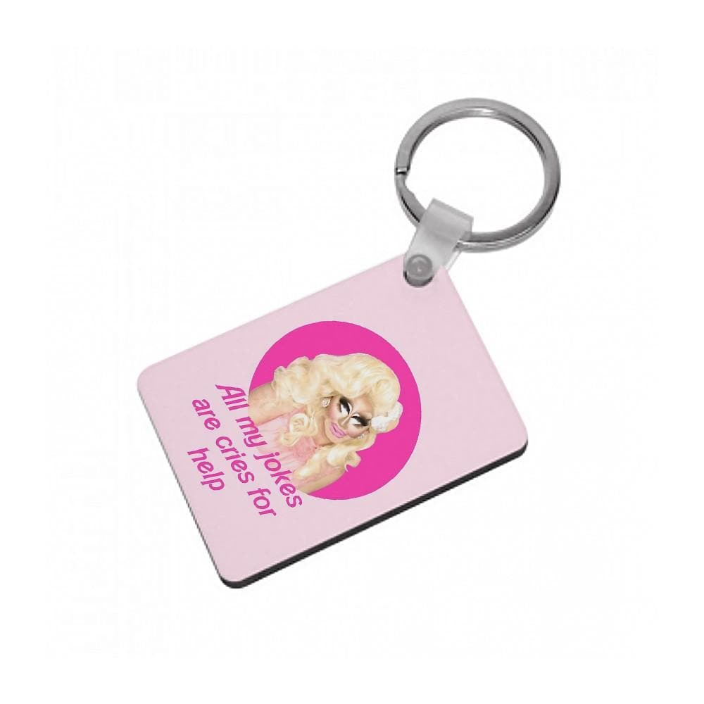 Trixie Mattel Jokes - RuPaul's Drag Race Keyring